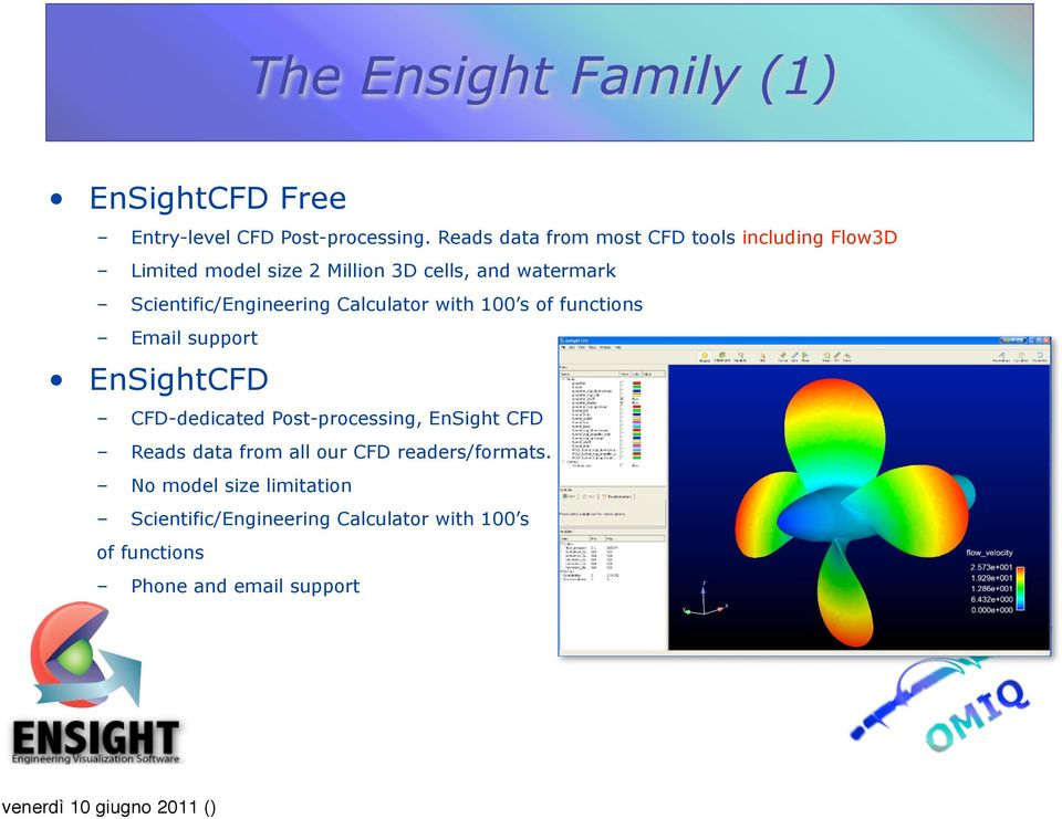 Scientific/Engineering Calculator with 100 s of functions Email support EnSightCFD CFD-dedicated