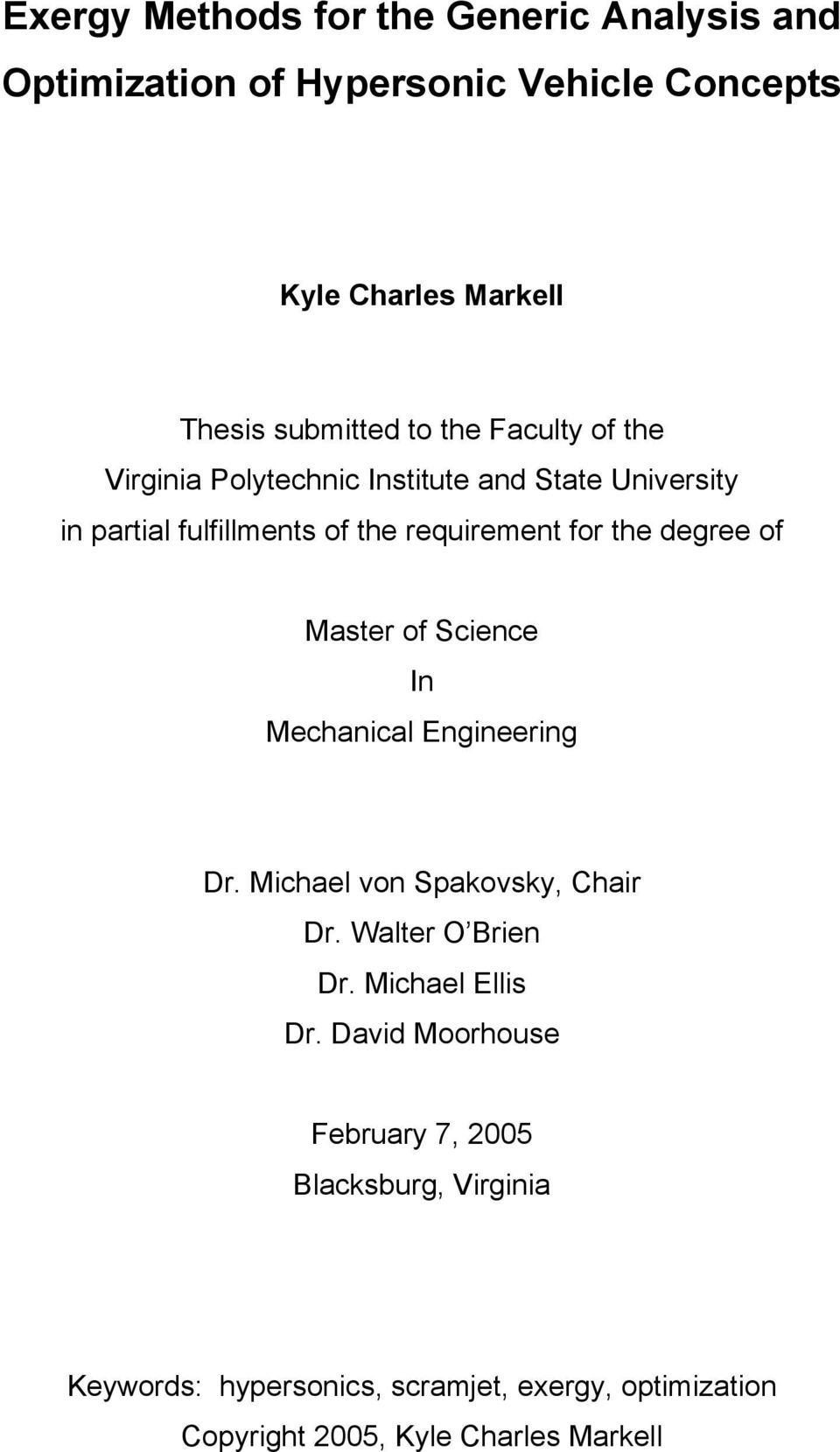 of Master of Science In Mechanical Engineering Dr. Michael von Spakovsky, Chair Dr. Walter O Brien Dr. Michael Ellis Dr.