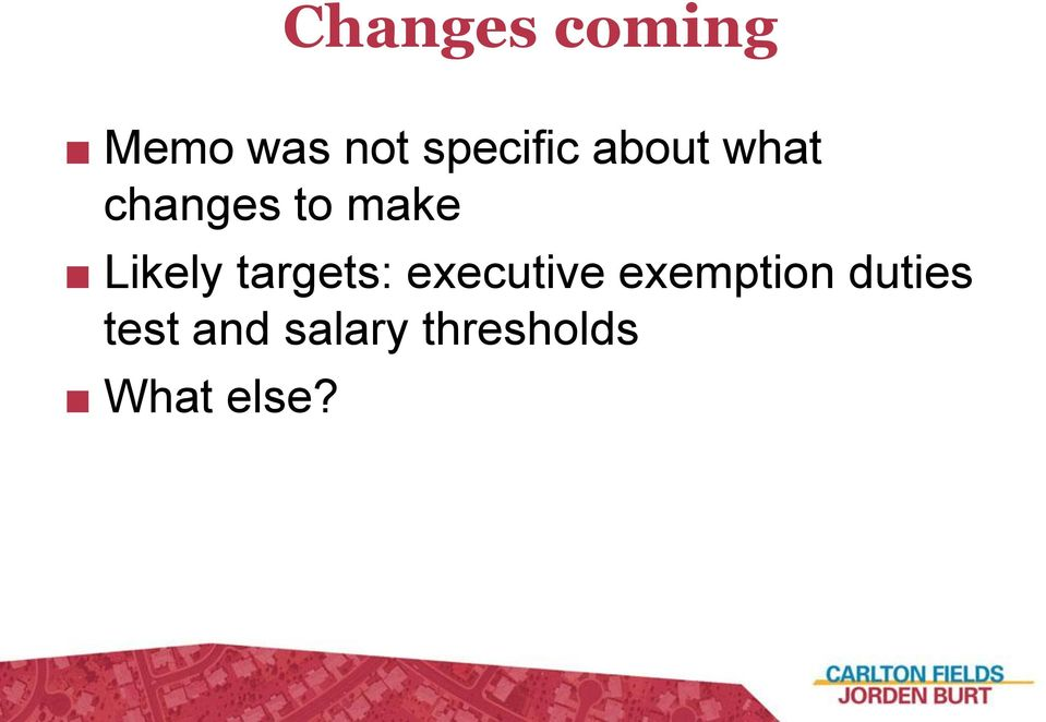 Likely targets: executive exemption