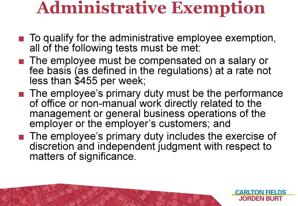 the performance of office or non-manual work directly related to the management or general business operations of the employer or the employer
