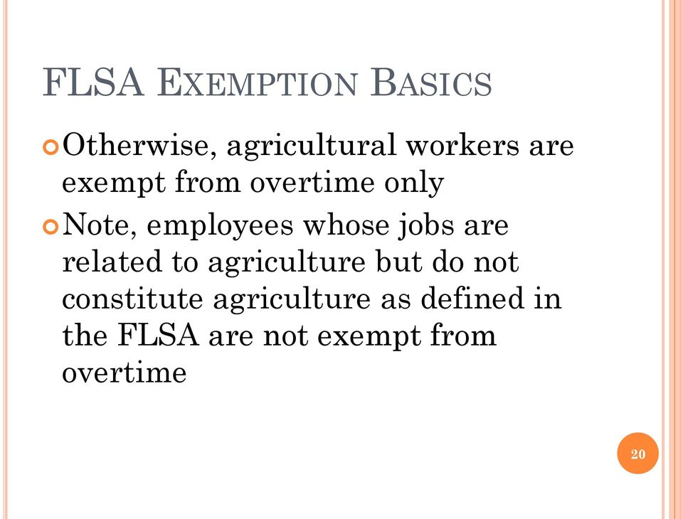 are related to agriculture but do not constitute