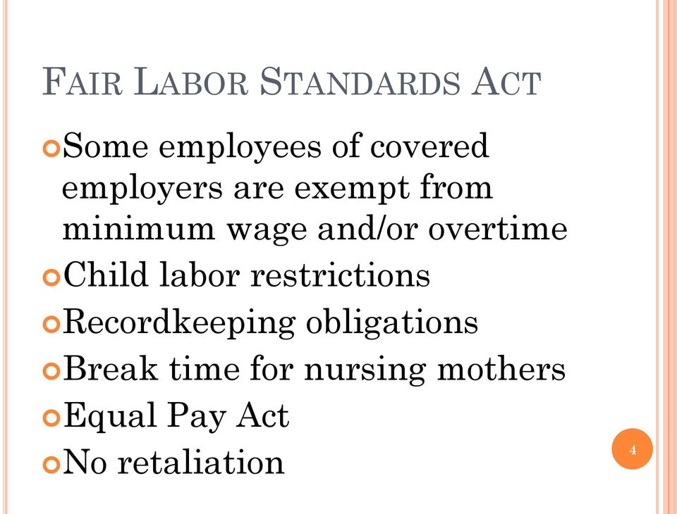 Child labor restrictions Recordkeeping obligations