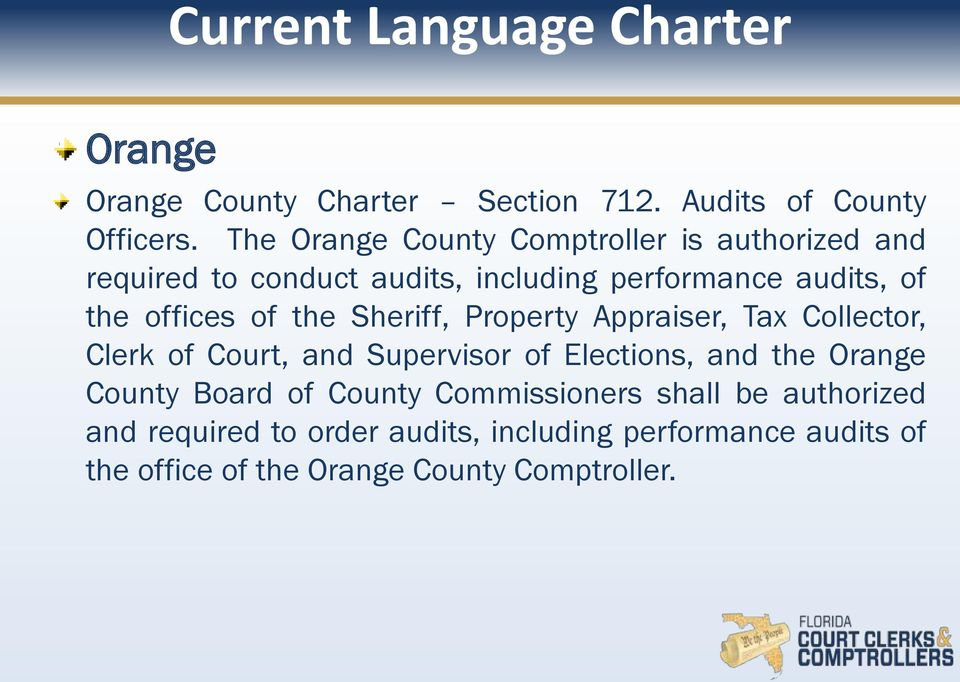 of the Sheriff, Property Appraiser, Tax Collector, Clerk of Court, and Supervisor of Elections, and the Orange County