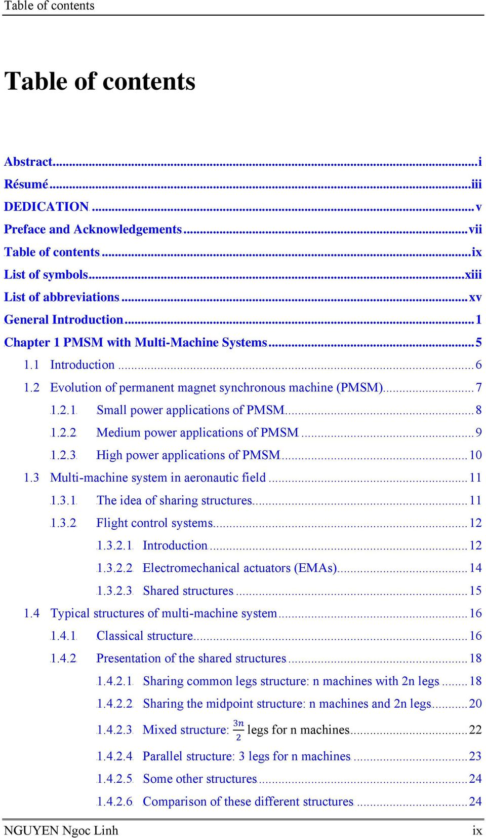 2 Evolution of permanent magnet synchronous machine (PMSM)... 7 9T1.2.19T 9TSmall power applications of PMSM9T... 8 9T1.2.29T 9TMedium power applications of PMSM9T... 9 9T1.2.39T 9THigh power applications of PMSM9T.