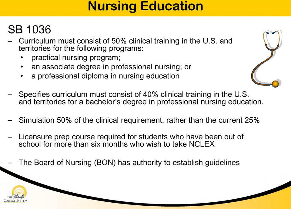 and territories for the following programs: practical nursing program; an associate degree in professional nursing; or a professional diploma in nursing education