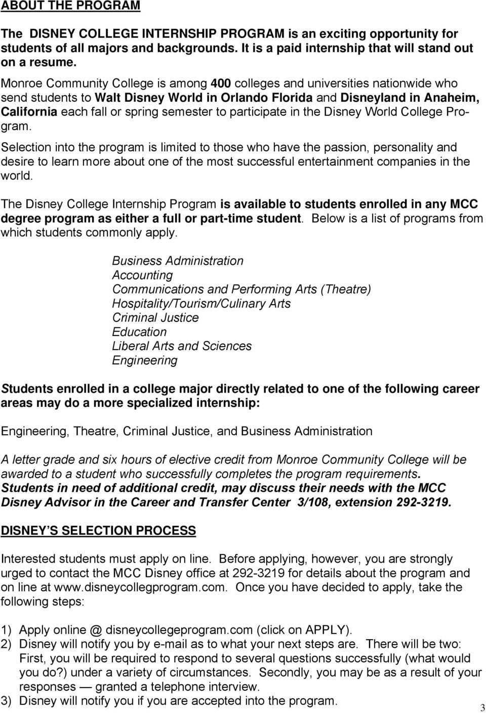 to participate in the Disney World College Program.