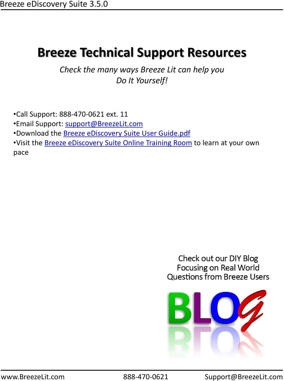 11 Email Support: support@breezelit.