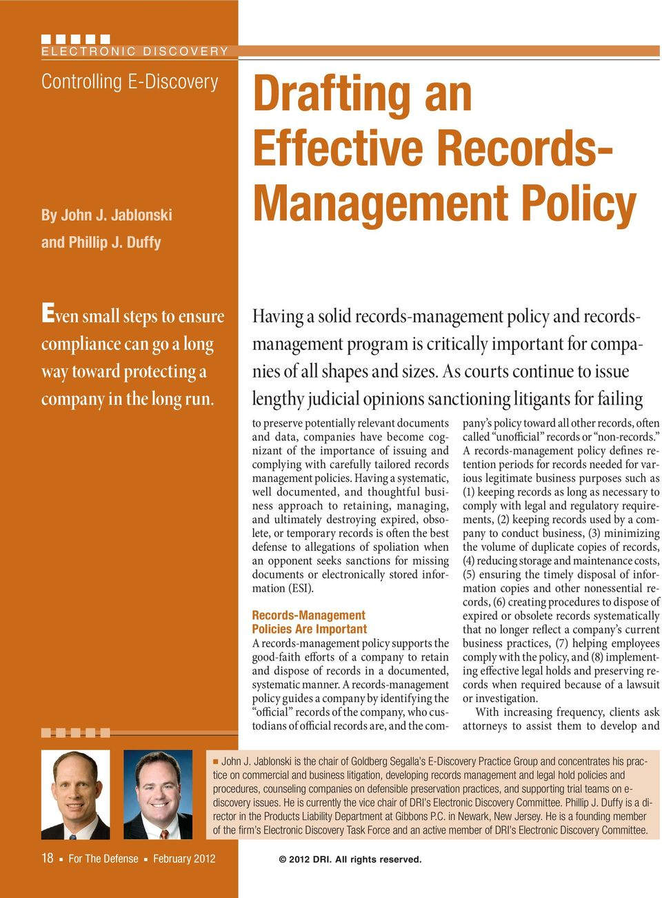 Having a solid records- management policy and recordsmanagement program is critically important for companies of all shapes and sizes.