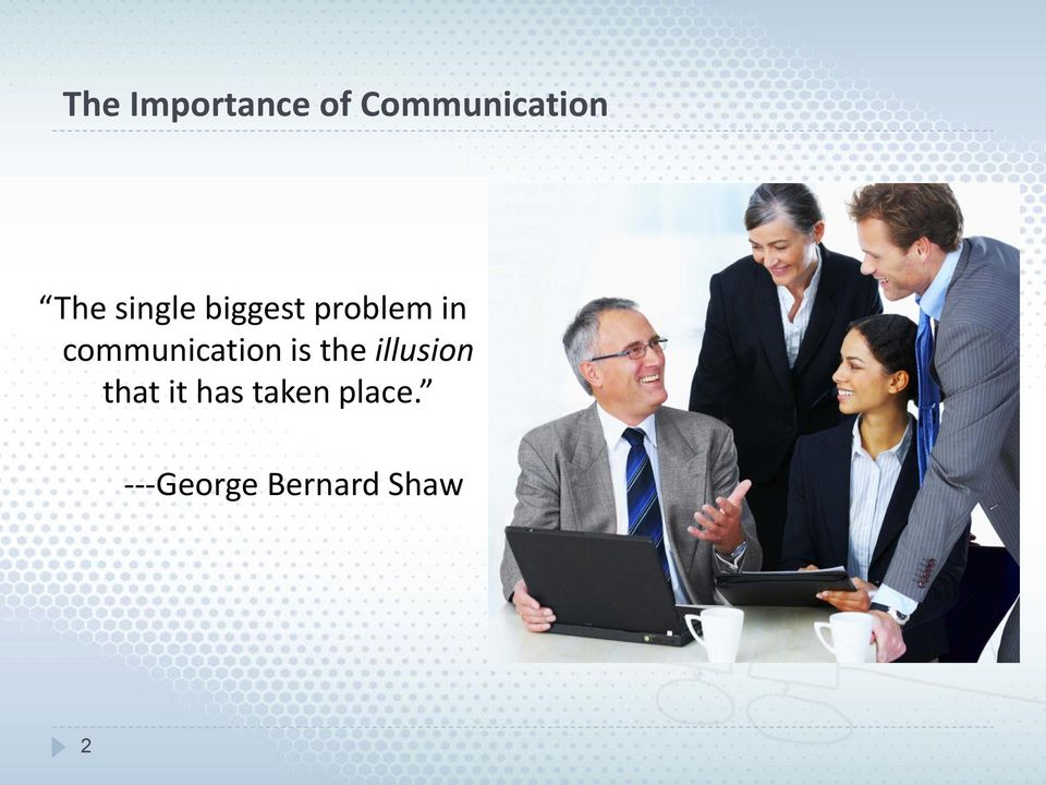 communication is the illusion that