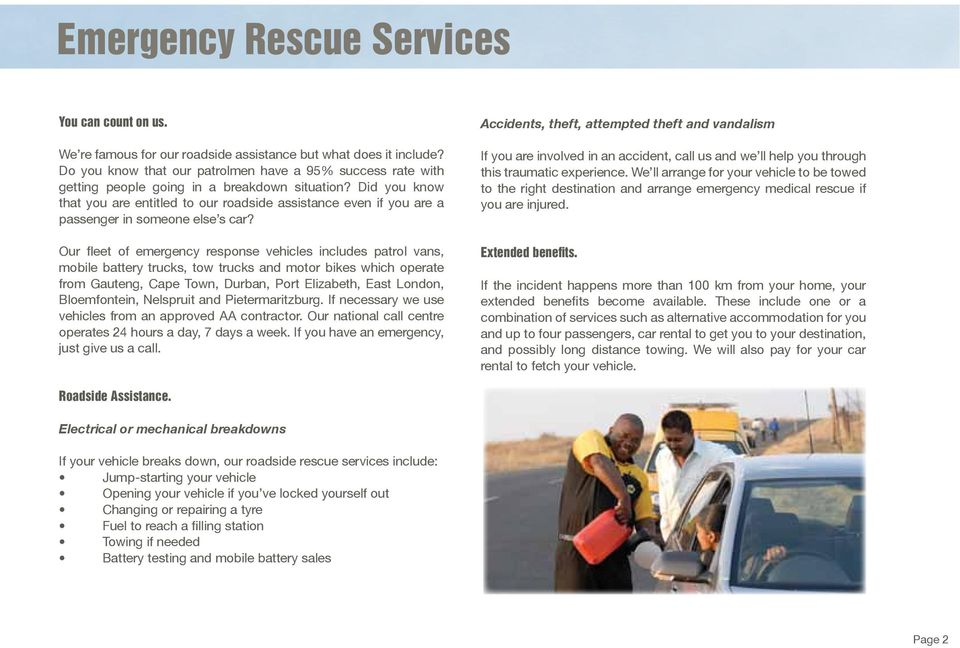 Did you know that you are entitled to our roadside assistance even if you are a passenger in someone else s car?