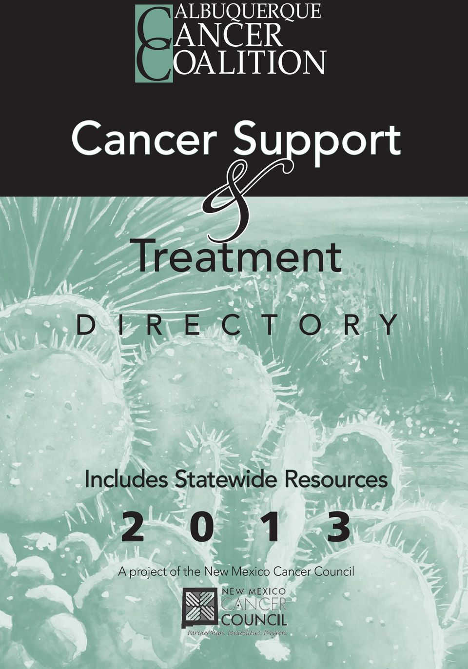 Includes Statewide Resources 2 0 1 3 A