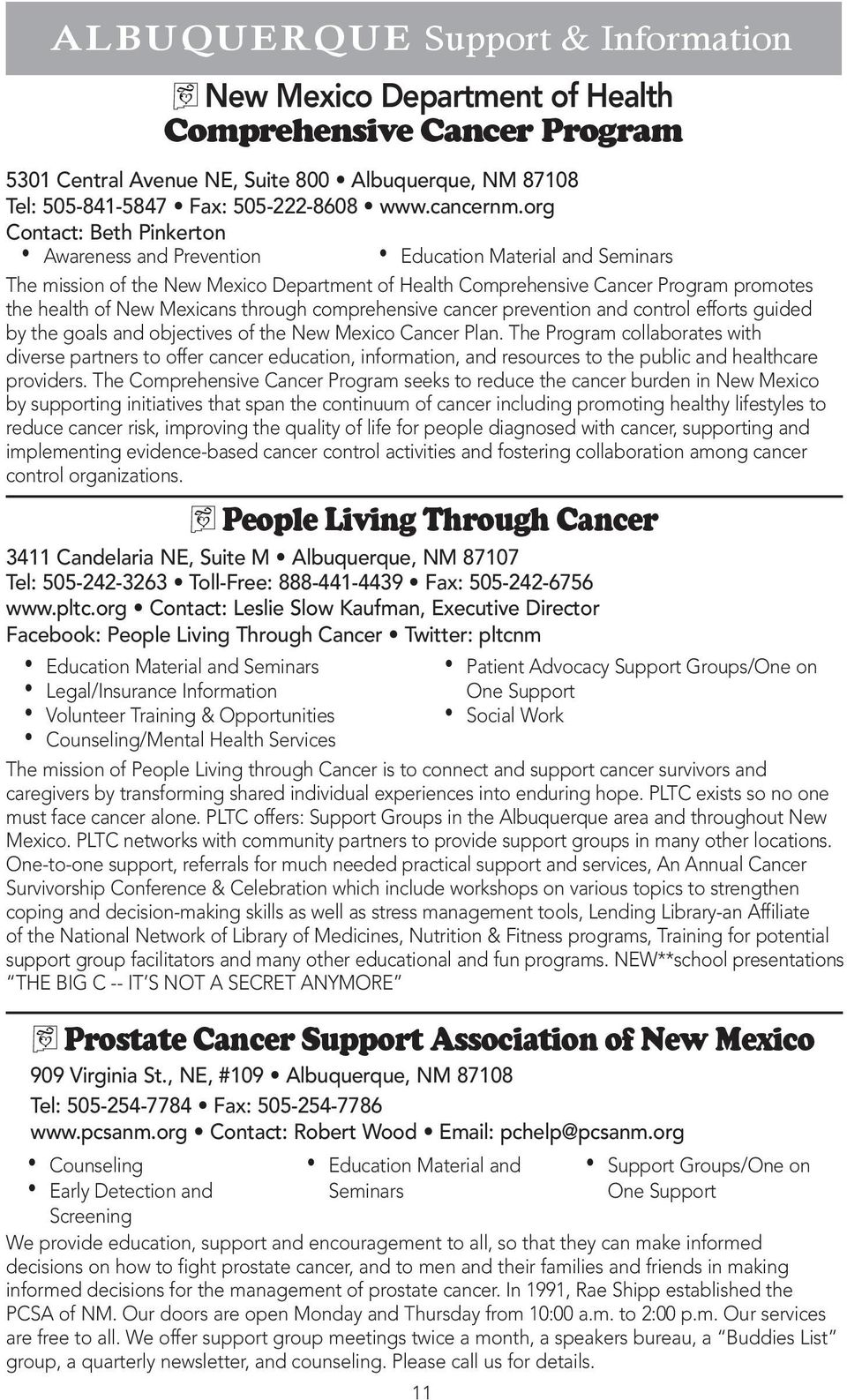 efforts guided by the goals and objectives of the New Mexico Cancer Plan.