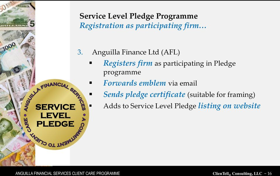 emblem via email SERVICE LEVEL PLEDGE Sends pledge certificate (suitable for framing) Adds