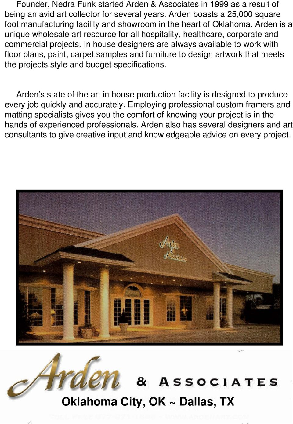 Arden is a unique wholesale art resource for all hospitality, healthcare, corporate and commercial projects.