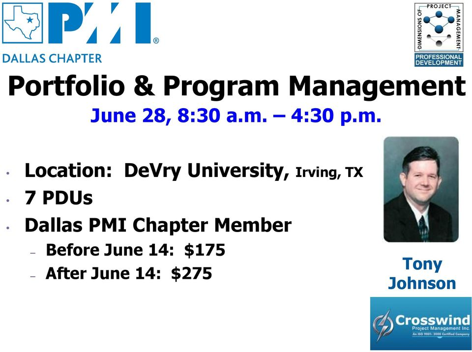Irving, TX 7 PDUs Dallas PMI Chapter Member