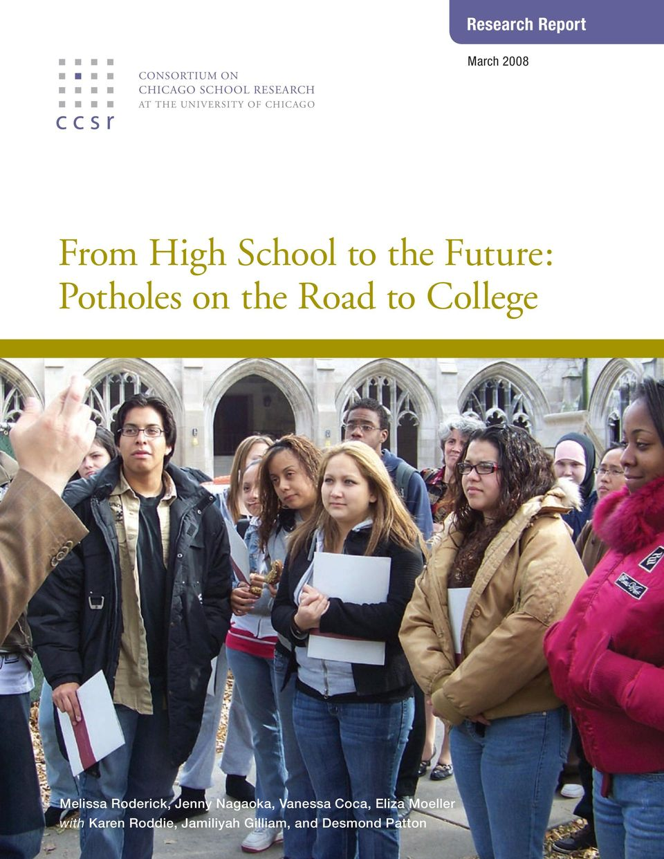 Potholes on the Road to College Melissa Roderick, Jenny Nagaoka,