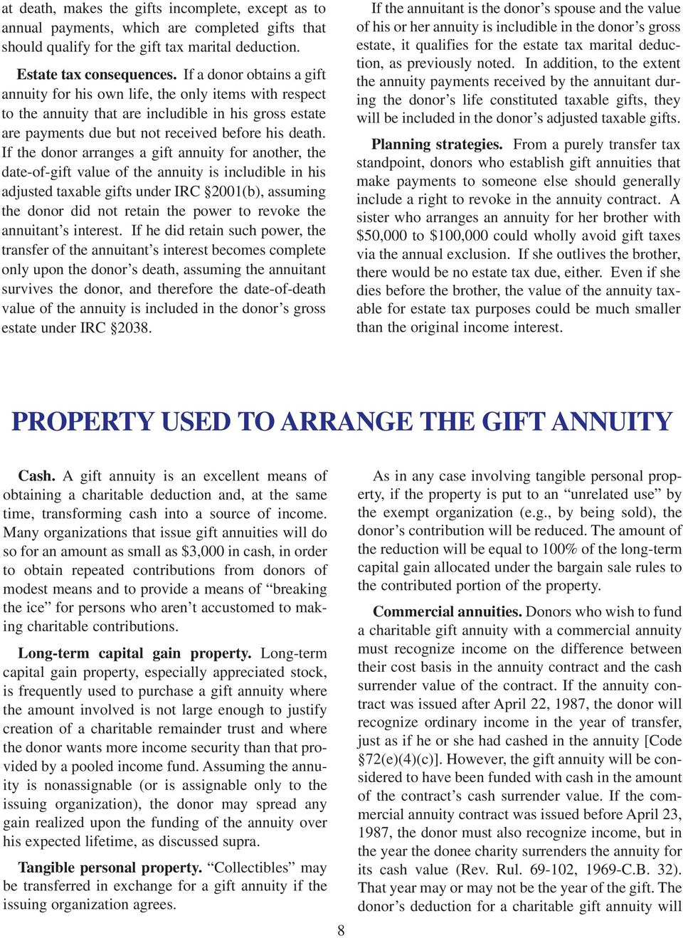 If the donor arranges a gift annuity for another, the date-of-gift value of the annuity is includible in his adjusted taxable gifts under IRC 2001(b), assuming the donor did not retain the power to