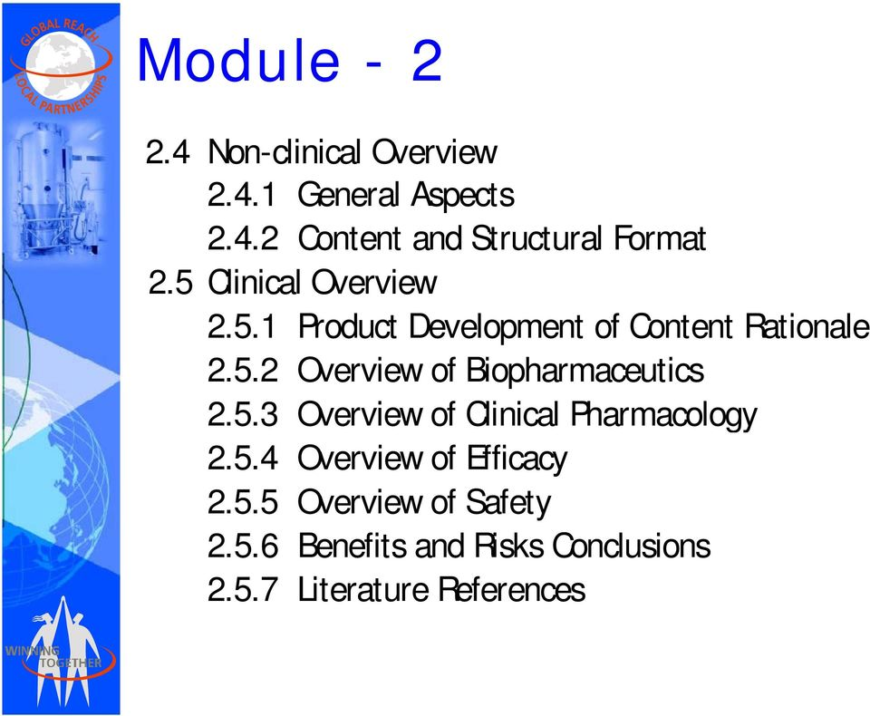 5.3 Overview of Clinical Pharmacology 2.5.4 Overview of Efficacy 2.5.5 Overview of Safety 2.