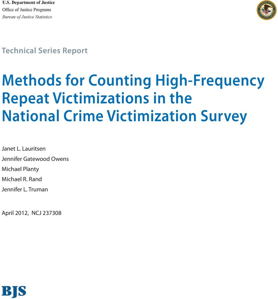 Victimizations in the National Crime Victimization Survey Janet L.
