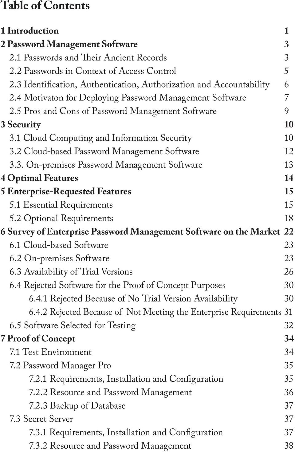 1 Cloud Computing and Information Security 10 3.2 Cloud-based Password Management Software 12 3.3. On-premises Password Management Software 13 4 Optimal Features 14 5 Enterprise-Requested Features 15 5.