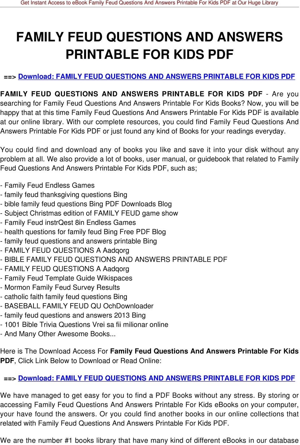 Now, you will be happy that at this time Family Feud Questions And Answers Printable For Kids PDF is available at our online library.