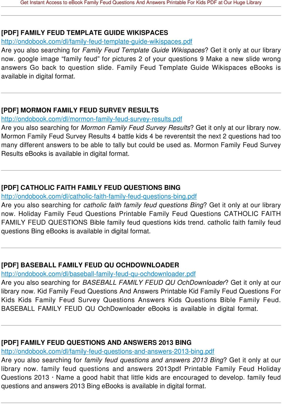 Family Feud Template Guide Wikispaces ebooks is available in digital format. [PDF] MORMON FAMILY FEUD SURVEY RESULTS http://ondobook.com/dl/mormon-family-feud-survey-results.