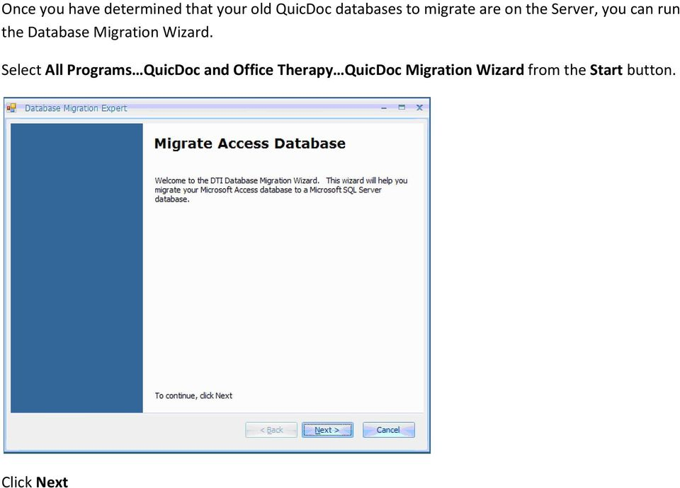 Migration Wizard.