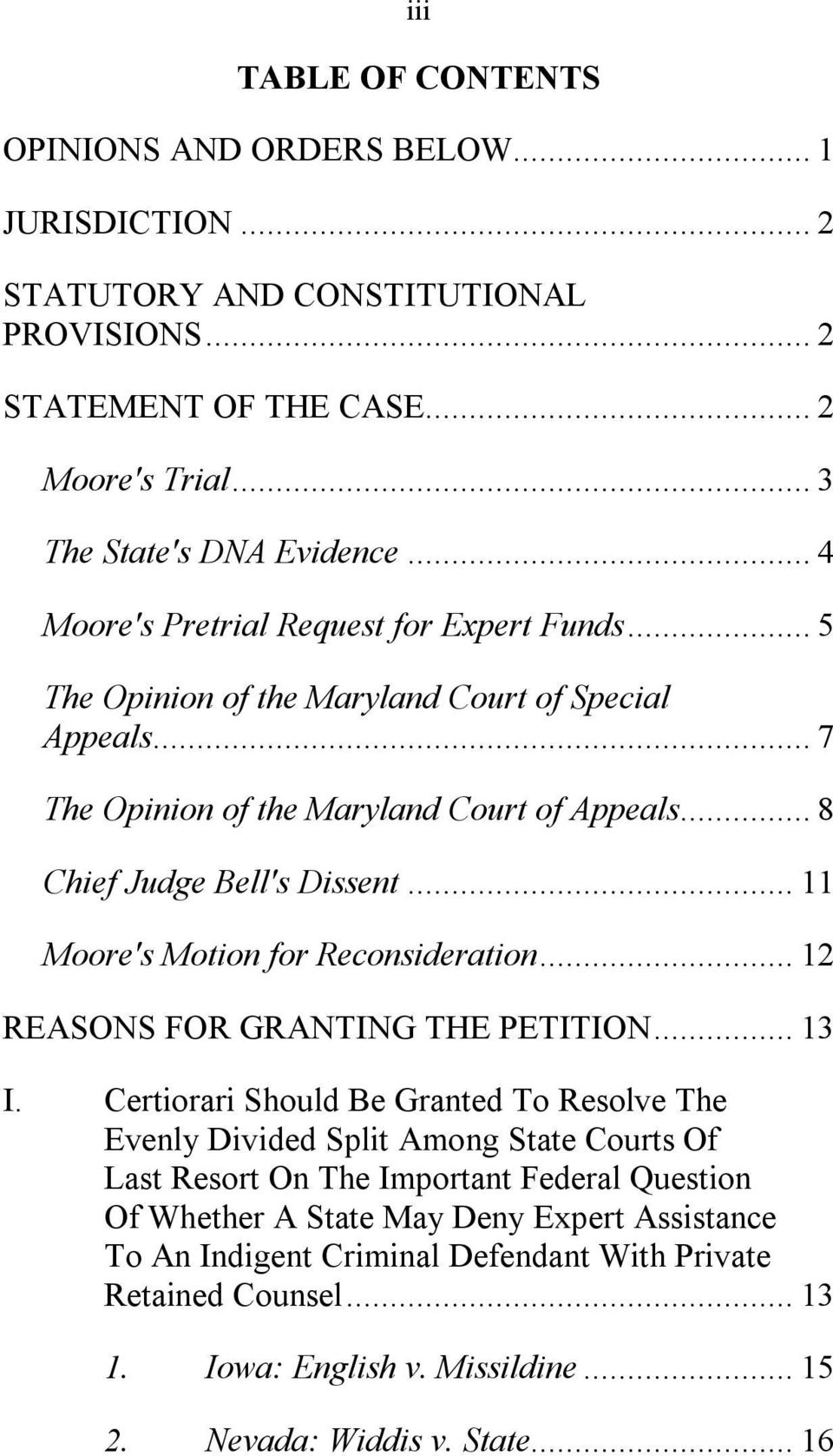.. 11 Moore's Motion for Reconsideration... 12 REASONS FOR GRANTING THE PETITION... 13 I.