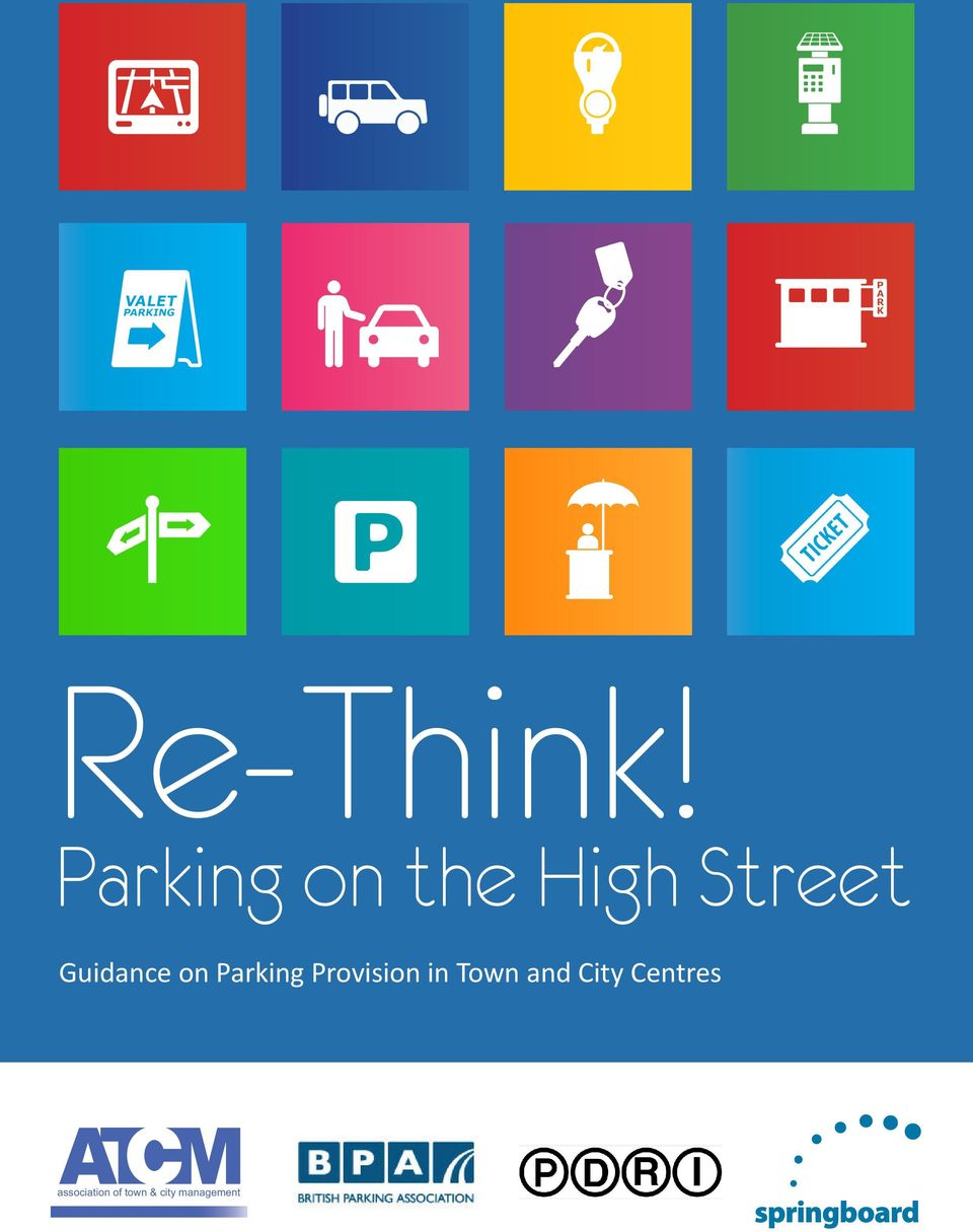 Provision in Town and City Centres  Parking on the High