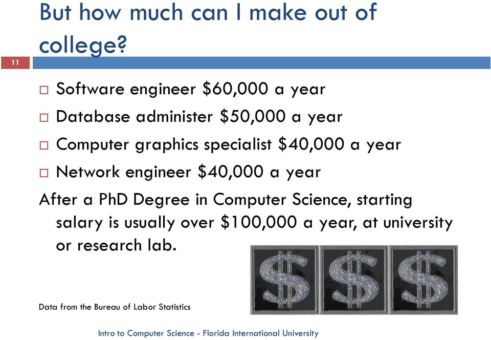 specialist $40,000 a year Network engineer $40,000 a year After a PhD Degree in