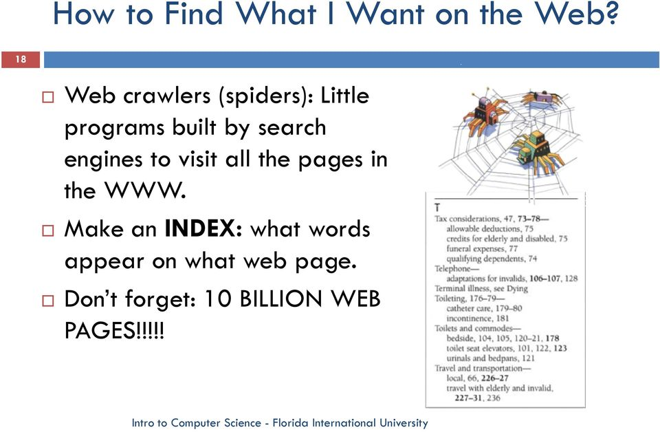 search engines to visit all the pages in the WWW.