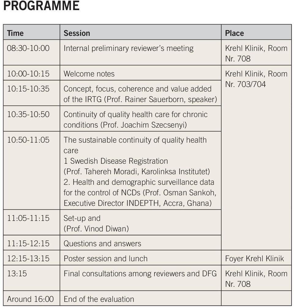 Rainer Sauerborn, speaker) 10:35-10:50 Continuity of quality health care for chronic conditions (Prof.