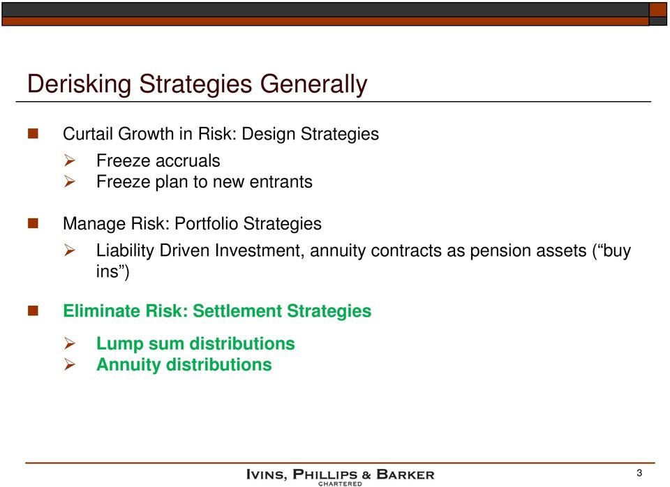Liability Driven Investment, annuity contracts as pension assets ( buy ins )
