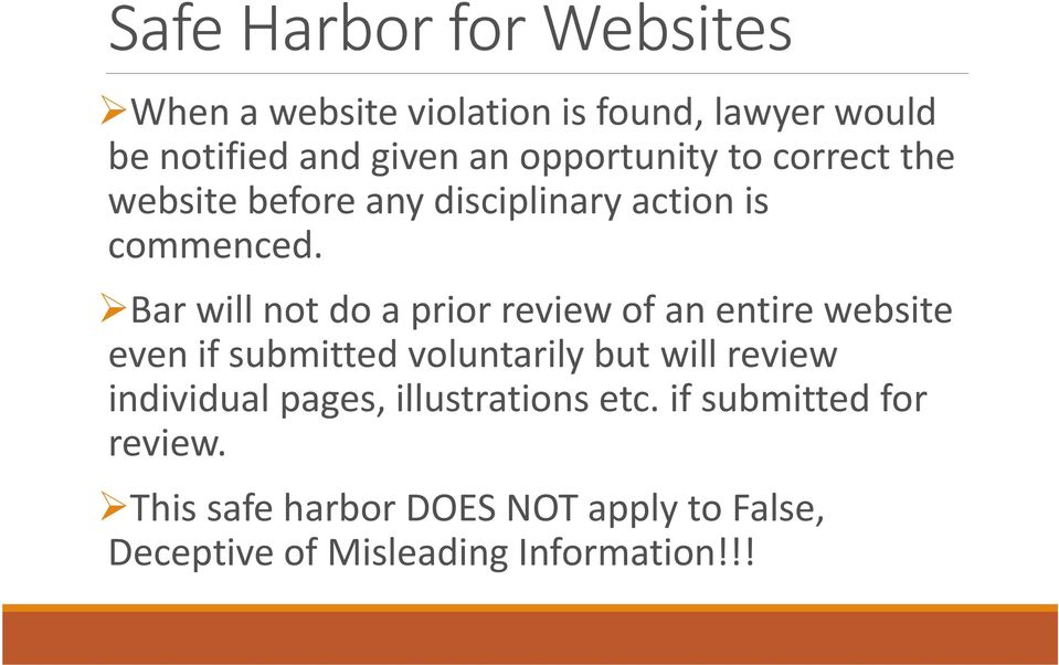 Bar will not do a prior review of an entire website even if submitted voluntarily but will review