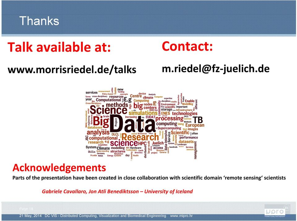de Acknowledgements Parts of the presentation have been created in
