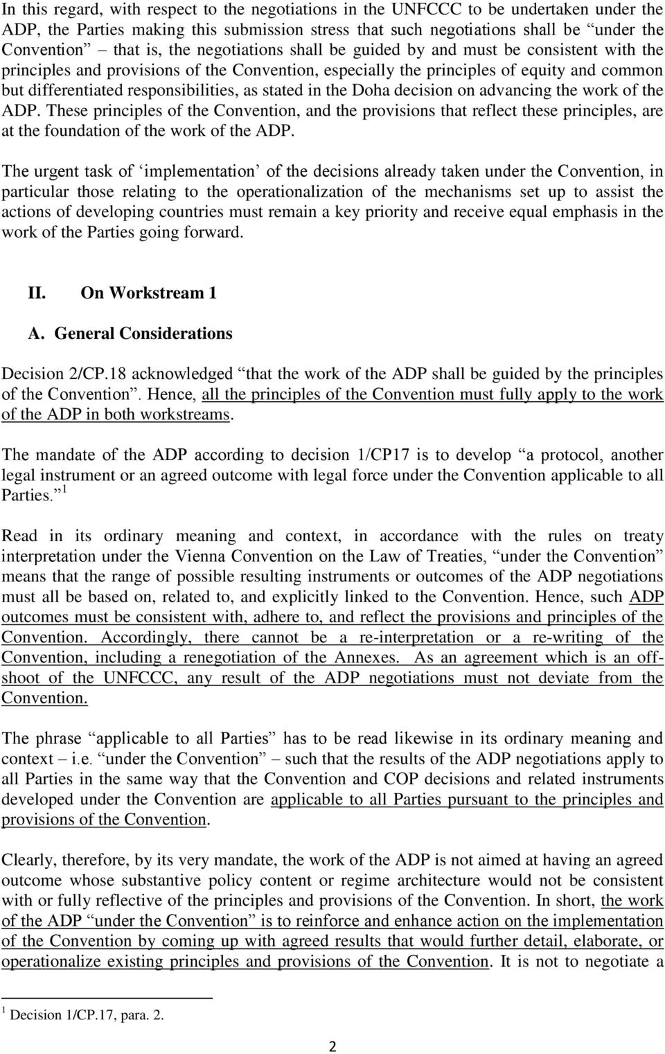 stated in the Doha decision on advancing the work of the ADP. These principles of the Convention, and the provisions that reflect these principles, are at the foundation of the work of the ADP.