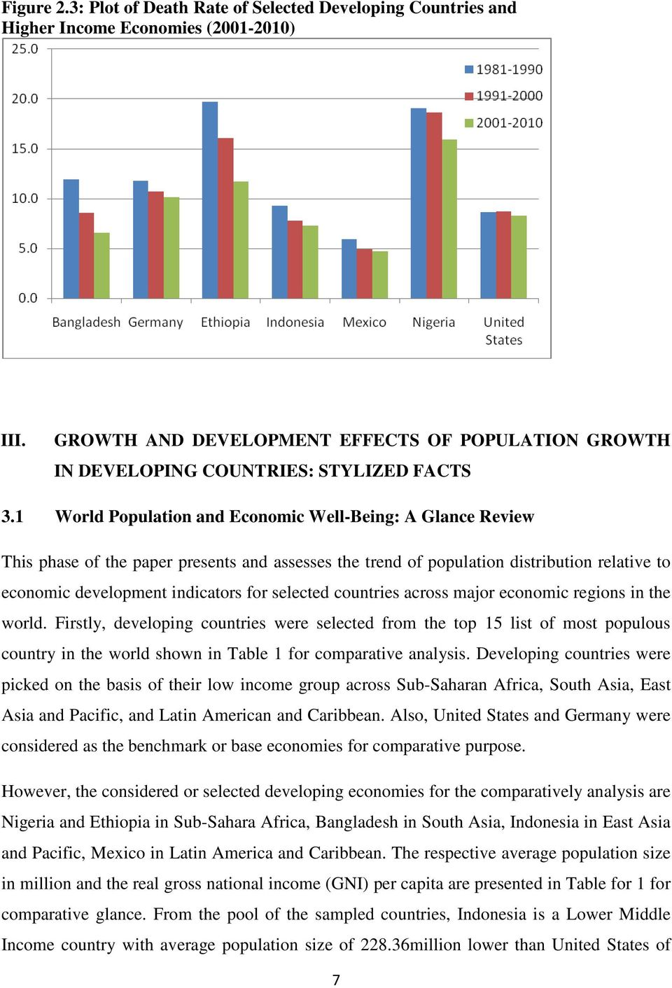 1 World Population and Economic Well-Being: A Glance Review This phase of the paper presents and assesses the trend of population distribution relative to economic development indicators for selected