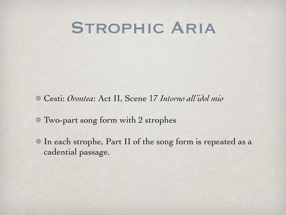 with 2 strophes In each strophe, Part II of
