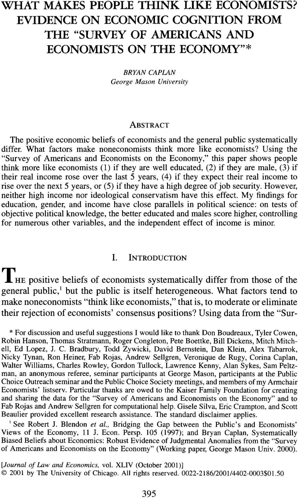 public systematically differ. What factors make noneconomists think more like economists?