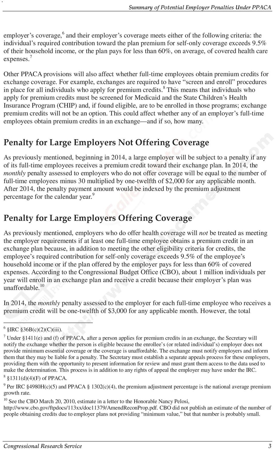 7 Other PPACA provisions will also affect whether full-time employees obtain premium credits for exchange coverage.