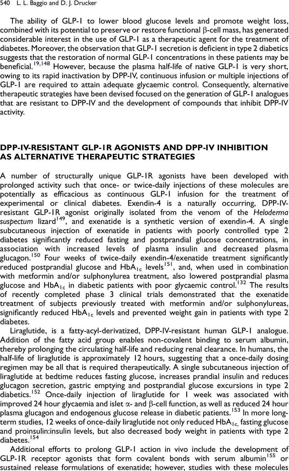 the use of GLP-1 as a therapeutic agent for the treatment of diabetes.