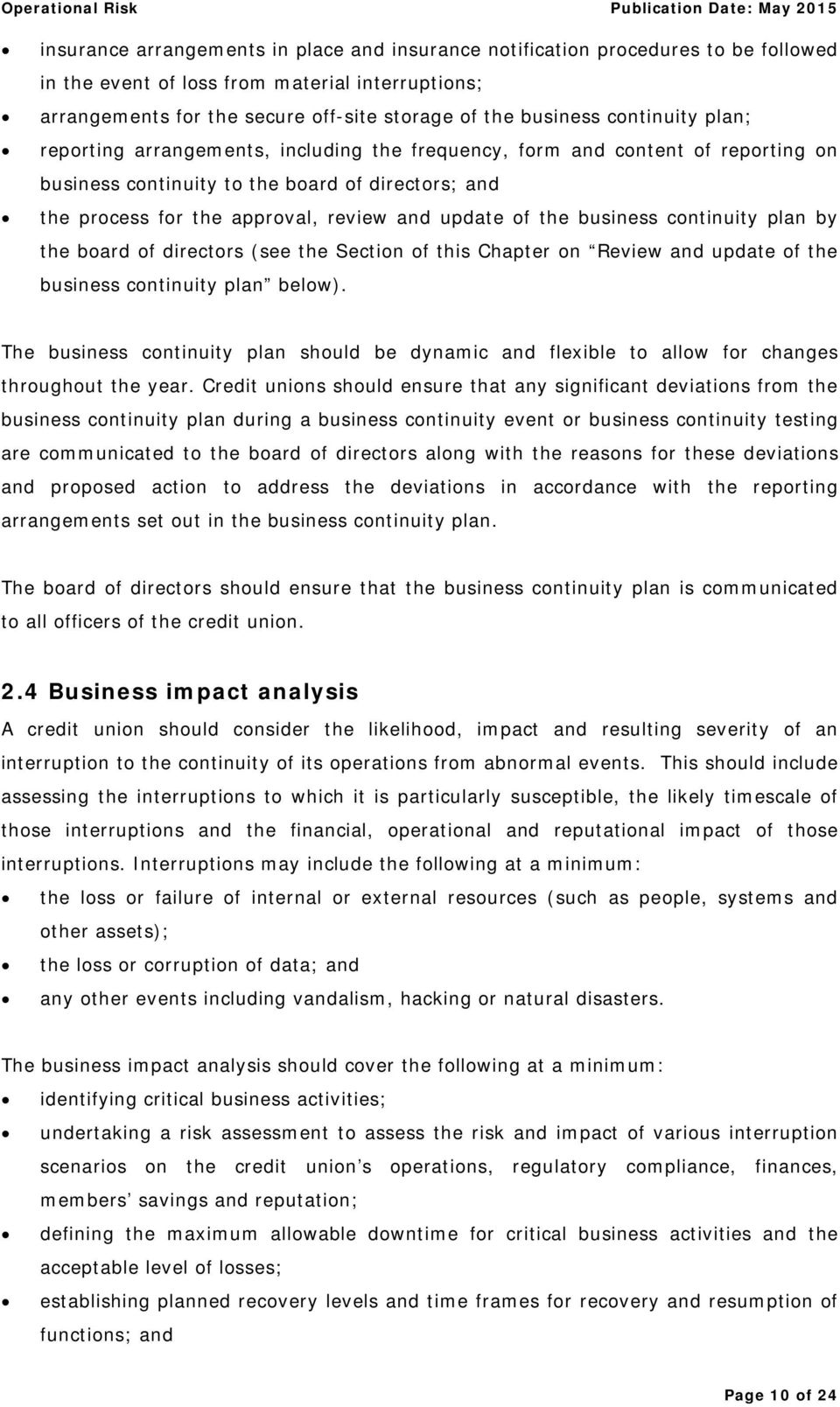 of the business continuity plan by the board of directors (see the Section of this Chapter on Review and update of the business continuity plan below).