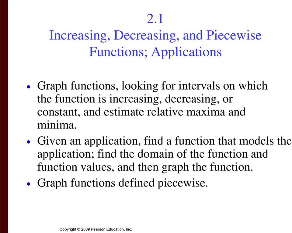Increasing Decreasing And Piecewise Functions Applications