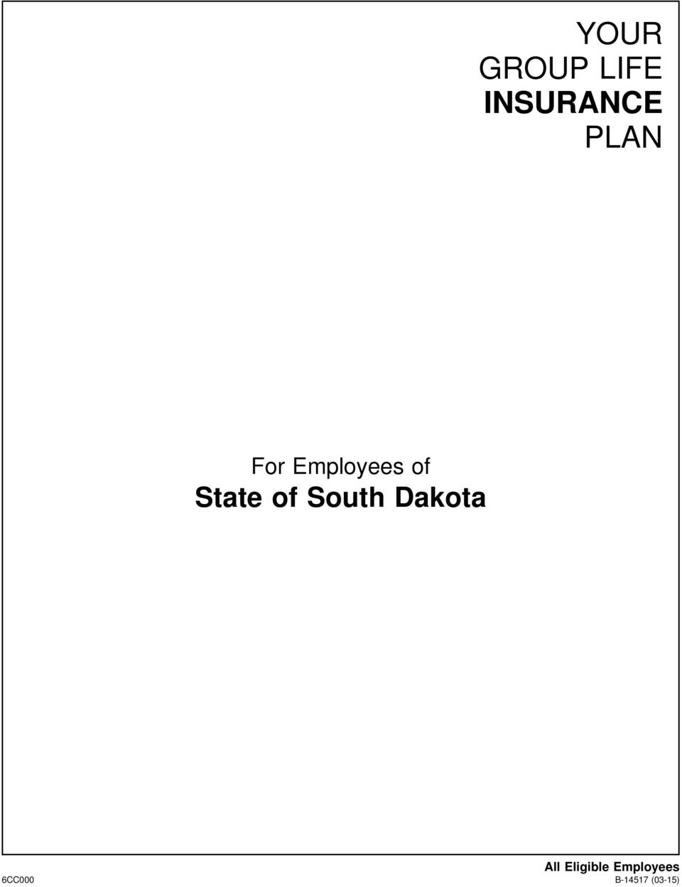 of South Dakota All Eligible