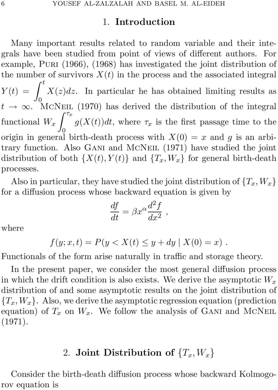 McNil (197) hs drivd th distribution of th intgrl τx functionl W x g(x(t))dt, whrτ x is th first pssg tim to th origin in gnrl birth-dth procss with X() = x nd g is n rbitrry function.