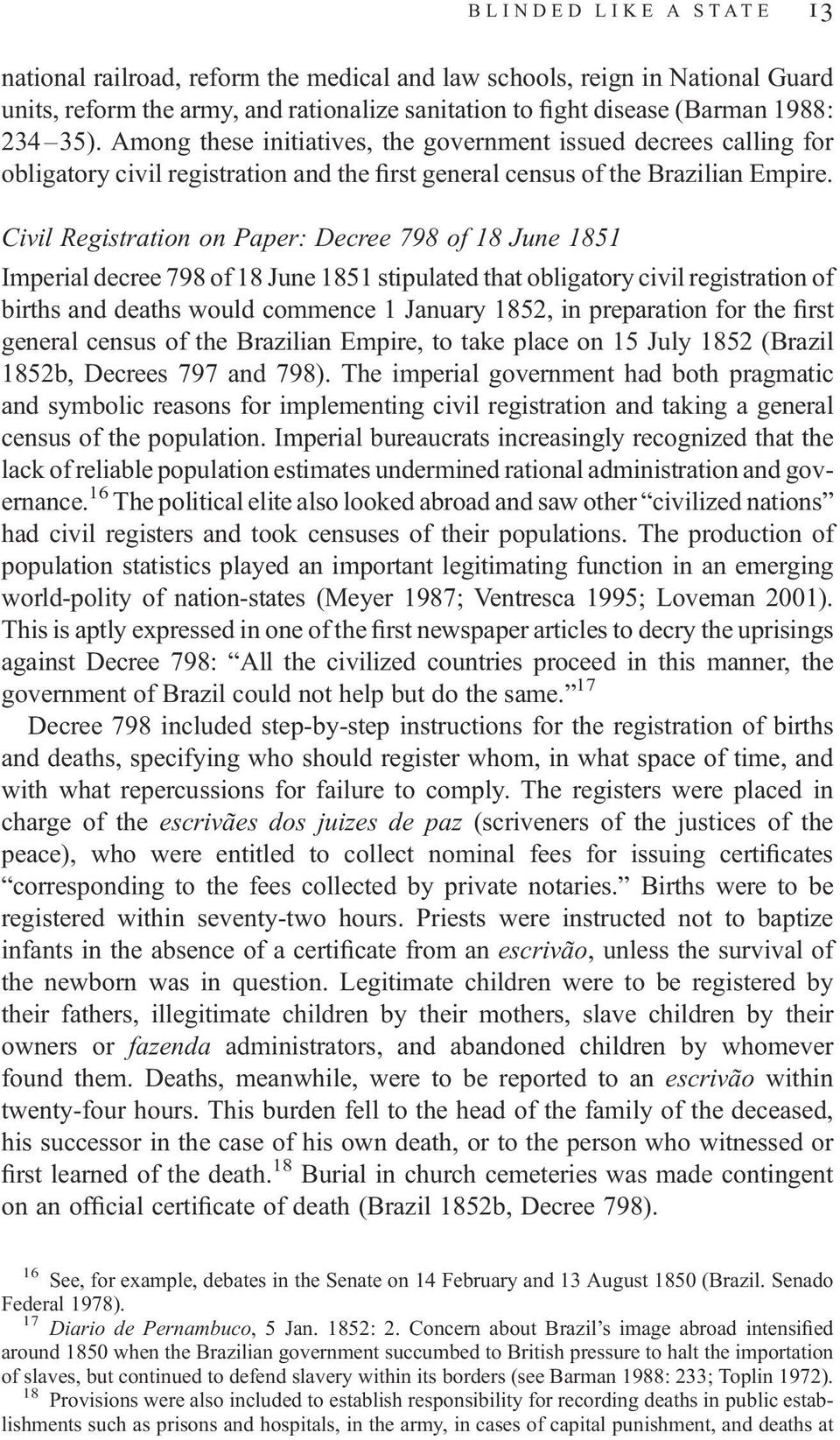 Civil Registration on Paper: Decree 798 of 18 June 1851 Imperial decree 798 of 18 June 1851 stipulated that obligatory civil registration of births and deaths would commence 1 January 1852, in