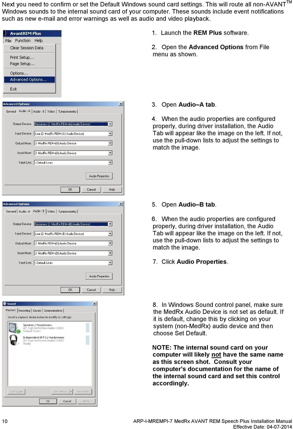 Open the Advanced Options from File menu as shown. 3. Open Audio A tab. 4.