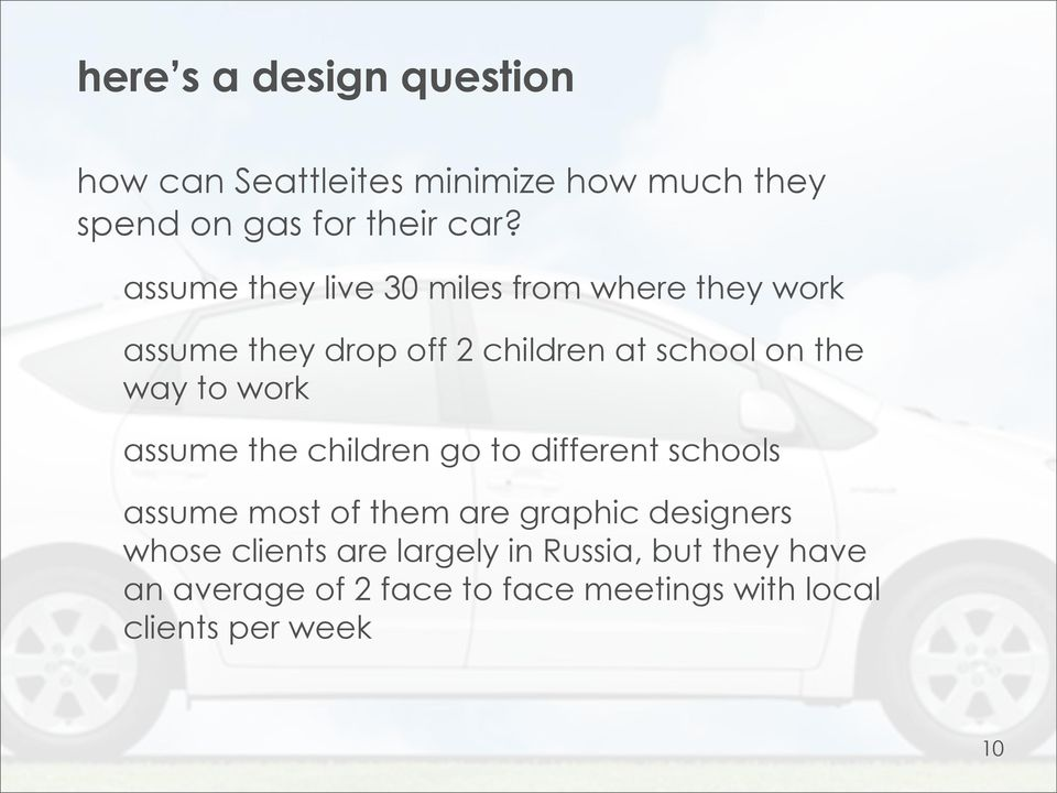 work assume the children go to different schools assume most of them are graphic designers whose