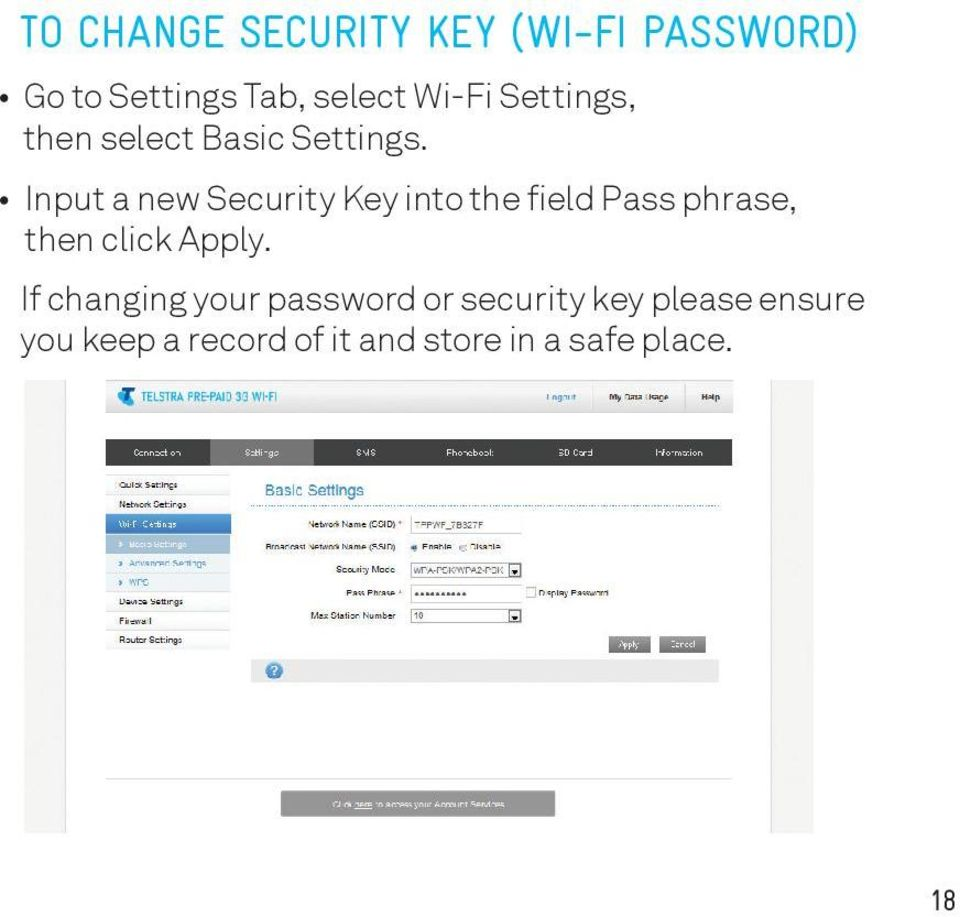 Input a new Security Key into the field Pass phrase, then click Apply.