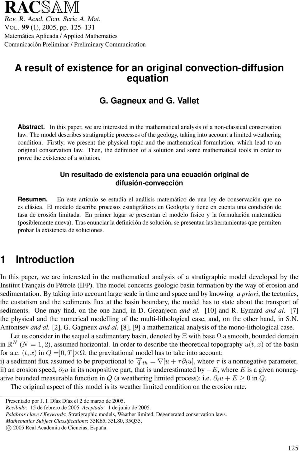 In tis paper, we are interested in te matematical analysis of a non-classical conservation law.